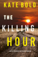 The Killing Hour (An Alexa Chase Suspense Thriller—Book 3) [Pdf/ePub] eBook