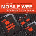Mobile Web Designer s Idea Book