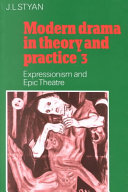 Modern Drama in Theory and Practice  Volume 3  Expressionism and Epic Theatre