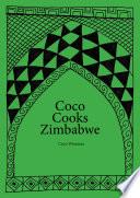 African Cookbook - Coco Cooks Zimbabwe