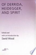 Of Derrida  Heidegger  and Spirit