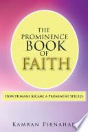 The Prominence Book of Faith
