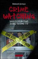 Crime Watching