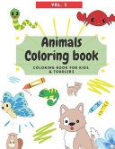 Animals Coloring Book   Kids and Toddler Coloring Book