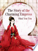 The Story of the Charming Empress