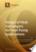 Design of Heat Exchangers for Heat Pump Applications