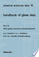 Silica Glass And Binary Silicate Glasses Book PDF