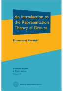 An Introduction to the Representation Theory of Groups