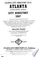 Atlanta City Directory Co.'s Greater Atlanta (Georgia) City Directory ... Including Avondale, Buckhead ... and All Immediate Suburbs ...