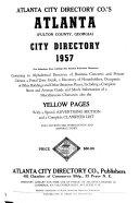 Atlanta City Directory Co  s Greater Atlanta  Georgia  City Directory     Including Avondale  Buckhead     and All Immediate Suburbs