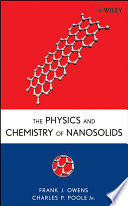 The Physics and Chemistry of Nanosolids Book