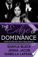The Edge of Dominance