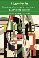 Pdf Listening In: Broadcasts, Speeches, and Interviews by Elizabeth Bowen Telecharger