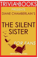 Trivia On Books   The Silent Sister by Diane Chamberlain