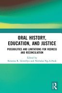 Oral History  Education  and Justice