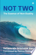 Not Two  The Essence of Non Duality Book PDF