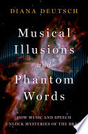 Musical Illusions and Phantom Words