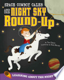 Space Cowboy Caleb And The Night Sky Round Up