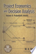 Project Economics and Decision Analysis: Probabilistic models