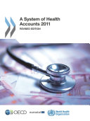 Pdf A System of Health Accounts 2011 Revised edition Telecharger