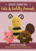 Crochet Characters Cute   Cuddly Animals