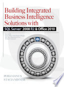 Building Integrated Business Intelligence Solutions with SQL Server 2008 R2   Office 2010 Book