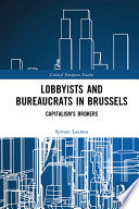 Lobbyists and Bureaucrats in Brussels