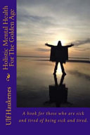 Holistic Mental Health for the Golden Age