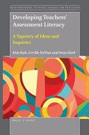 Developing Teachers Assessment Literacy