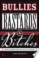 Bullies, Bastards And Bitches