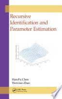 Recursive Identification and Parameter Estimation