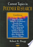 Current Topics in Polymer Research Book
