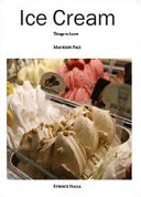 Ice Cream. Things to Know