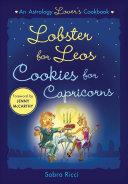 Lobster for Leos, Cookies for Capricorns Pdf/ePub eBook