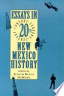 Essays in Twentieth Century New Mexico History