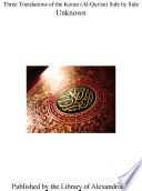 Three Translations of the Koran  Al Qur an  Side by Side