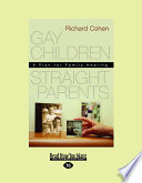 Gay Children, Straight Parents