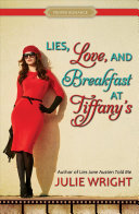 Lies, Love, and Breakfast at Tiffany's ebook