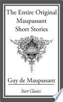 The Entire Original Maupassant Short