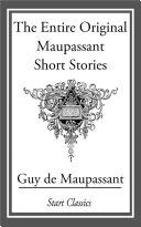 Pdf The Entire Original Maupassant Short Telecharger