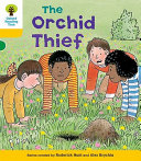Oxford Reading Tree: Stage 5: Decode and Develop The Orchid Thief