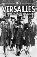 Pdf 1919 Versailles: The End of the War to End All Wars