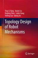 Topology Design of Robot Mechanisms