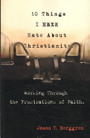10 Things I Hate About Christianity Book
