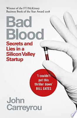 Book cover of 'Bad Blood' by John Carreyrou