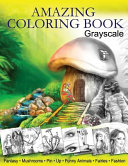 Amazing Coloring Book  Grayscale