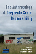 The Anthropology of Corporate Social Responsibility