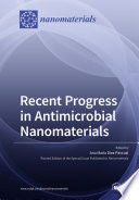 Recent Progress in Antimicrobial Nanomaterials