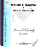 Bibliography Of Bibliographies In Personnel Administration