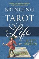 Bringing the Tarot to Life